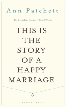This Is the Story of a Happy Marriage, Paperback / softback Book