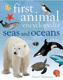 First Animal Encyclopedia Seas and Oceans, Hardback Book