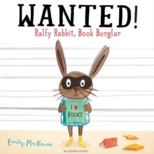 Wanted! Ralfy Rabbit, Book Burglar, Paperback Book