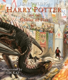 Harry Potter and the Goblet of Fire : Illustrated Edition, Hardback Book