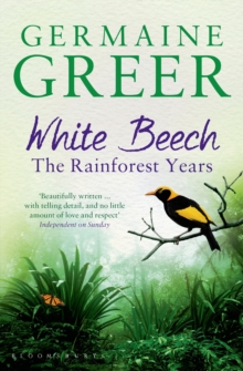 White Beech : The Rainforest Years, Paperback Book