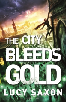 The City Bleeds Gold, Paperback / softback Book
