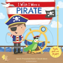 I Wish I Were a Pirate, Board book Book