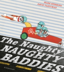 The Naughty Naughty Baddies, Paperback Book