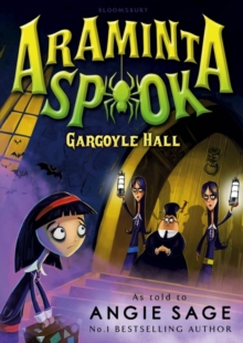 Araminta Spook: Gargoyle Hall, Paperback / softback Book