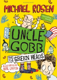 Uncle Gobb And The Green Heads, Paperback / softback Book