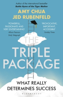 The Triple Package : What Really Determines Success, Paperback / softback Book