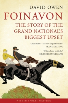 Foinavon : The Story of the Grand National's Biggest Upset, Paperback / softback Book