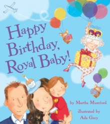 Happy Birthday, Royal Baby!, Paperback Book