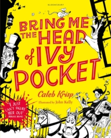 Bring Me the Head of Ivy Pocket, Paperback Book