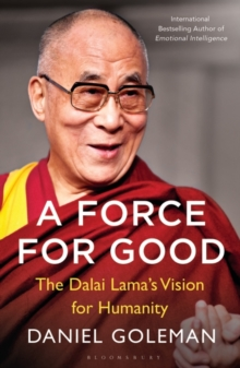 A Force for Good : The Dalai Lama's Vision for Our World, Paperback Book