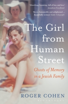 The Girl from Human Street : A Jewish Family Odyssey, Paperback Book