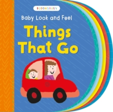 Baby Look and Feel Things That Go, Board book Book