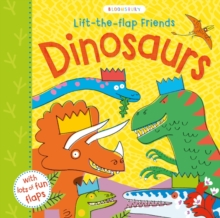 Lift-the-Flap Friends Dinosaurs, Board book Book