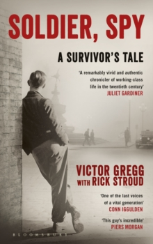 Soldier, Spy : A Survivor's Tale, Hardback Book