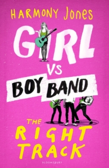 Girl vs. Boy Band : The Right Track, Paperback Book