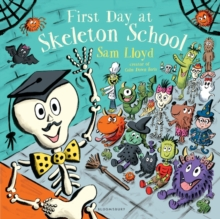 First Day at Skeleton School, Hardback Book