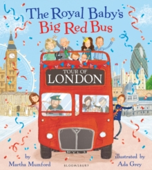 The Royal Baby's Big Red Bus Tour of London, Paperback Book