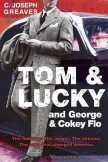 Tom & Lucky and George & Cokey Flo, Hardback Book