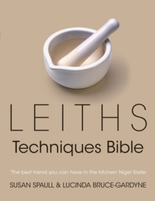 Leiths Techniques Bible, Hardback Book