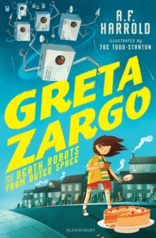 Greta Zargo and the Death Robots from Outer Space, Paperback Book