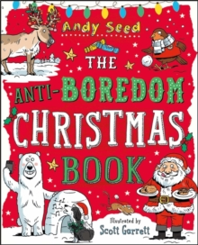 The Anti-Boredom Christmas Book, Paperback Book