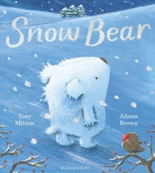 Snow Bear, Board book Book