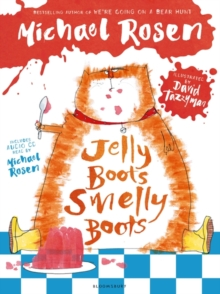 Jelly Boots, Smelly Boots, Hardback Book