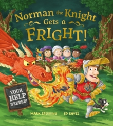 Norman the Knight Gets a Fright, Hardback Book