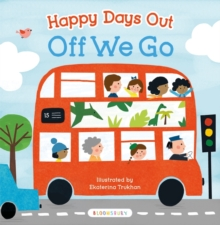 Happy Days Out: Off We Go!, Board book Book