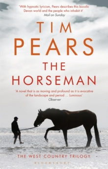 The Horseman : The West Country Trilogy, Paperback / softback Book