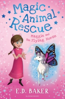 Magic Animal Rescue 1: Maggie and the Flying Horse, Paperback / softback Book