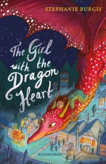 The Girl with the Dragon Heart, Paperback Book