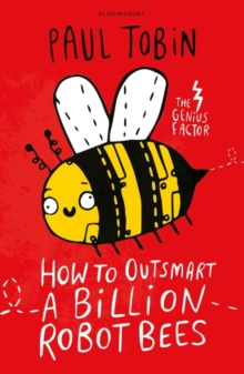 How to Outsmart a Billion Robot Bees, Paperback Book
