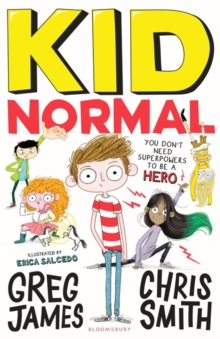 Kid Normal : Tom Fletcher Book Club 2017 title, Paperback Book