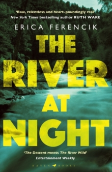 The River at Night : A Taut and Gripping Thriller, Paperback Book