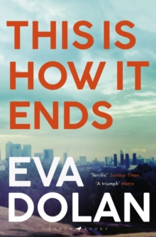 This Is How It Ends : The most critically acclaimed crime thriller of 2018, Paperback Book