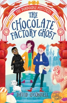 The Chocolate Factory Ghost, Paperback / softback Book