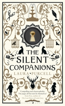 The Silent Companions : A ghost story, Hardback Book