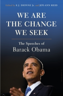 We are the Change We Seek : The Speeches of Barack Obama, Hardback Book