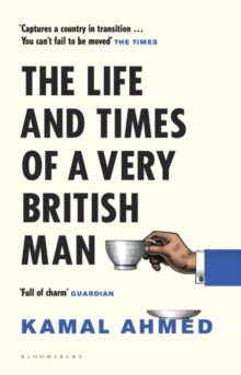 The Life and Times of a Very British Man, Hardback Book