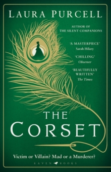 The Corset : The captivating new novel from the prize-winning author of The Silent Companions, Paperback / softback Book