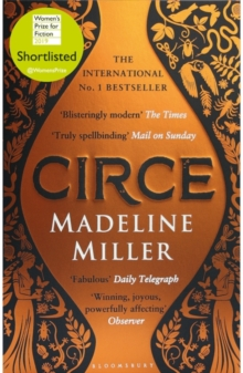 Circe : The No. 1 Bestseller from the author of The Song of Achilles, Paperback / softback Book