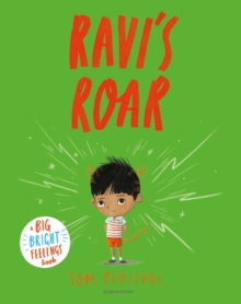 Ravi's Roar : A Big Bright Feelings Book, Paperback / softback Book