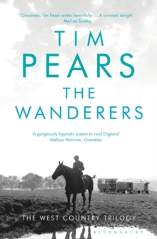 The Wanderers : The West Country Trilogy, Paperback Book