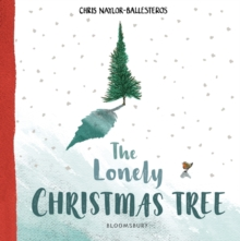 The Lonely Christmas Tree, Hardback Book