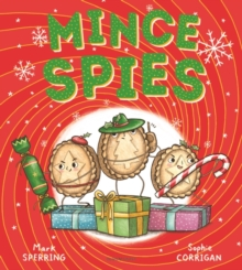 Mince Spies, Paperback / softback Book