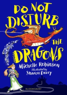Do Not Disturb the Dragons, Paperback / softback Book