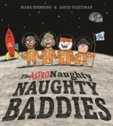 The Astro Naughty Naughty Baddies, Paperback / softback Book