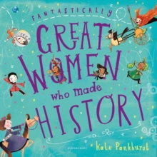 Fantastically Great Women Who Made History : Gift Edition, Hardback Book